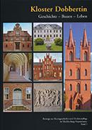 Kloster Dobbertin Geschichte - Bauen - Leben