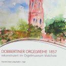 CD – Dobbertiner Orgelweihe 1857