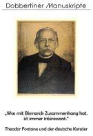 """Schriftenreihe """"Dobbertiner Manuskripte"""" Heft 10 – """"Was mit Bismarck Zusammenhang hat, ist immer interessant."""""""