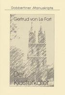 """Schriftenreihe """"Dobbertiner Manuskripte"""" Heft 11 – Gertrud von Le Fort: Der Klosterkater"""