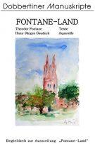 "Schriftenreihe ""Dobbertiner Manuskripte"" Heft 12 – Theodor Fontane, H.-J. Gaudeck: Fontane-Land"