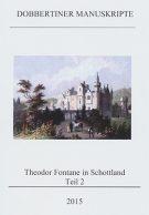 "Schriftenreihe ""Dobbertiner Manuskripte"" Heft 16 – Theodor Fontane in Schottland – Teil 2"