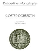 "Schriftenreihe ""Dobbertiner Manuskripte"" Heft 17 – Kloster Dobbertin – A guide to its past and present"
