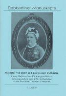 """Schriftenreihe """"Dobbertiner Manuskripte"""" Heft 9 – Mathilde von Rohr und das Kloster Dobbertin"""