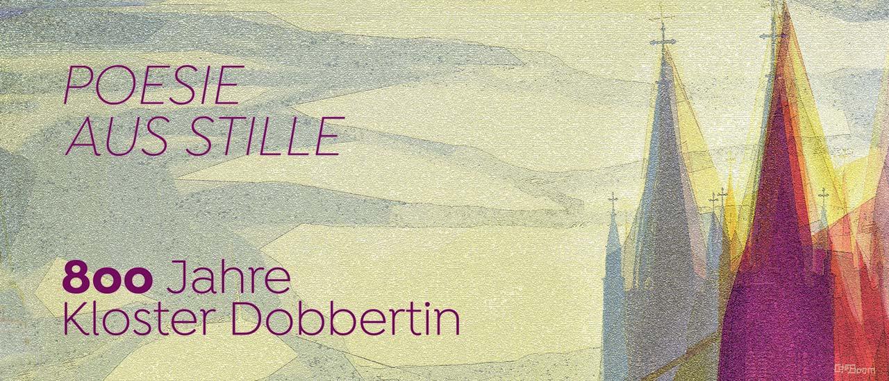Poesie aus Stille – 800 Jahre Kloster Dobbertin